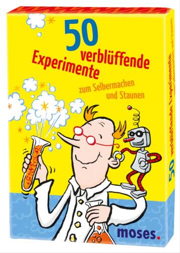 moses 50 verblüffende Experimente - zum Selbermachen und Staunen