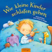 Wie kleine Kinder schlafen gehen, Pappbilderbuch, 16 Seiten, ab 12 Monaten