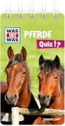 Tessloff WAS IST WAS Quiz Pferde