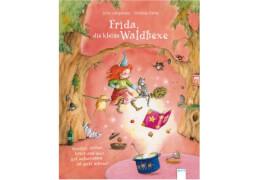 Arena - Frida, die kleine Waldhexe:  Drunter, drüber, kreuz und quer