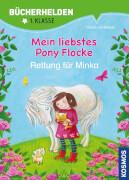 Kosmos Buecherhelden: Pony Flocke, Rettung für Minka